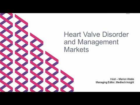 Webinar - Heart Valve Disorder and Management Markets