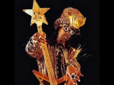Bootsy Collins I D Rather Be With You Youtube