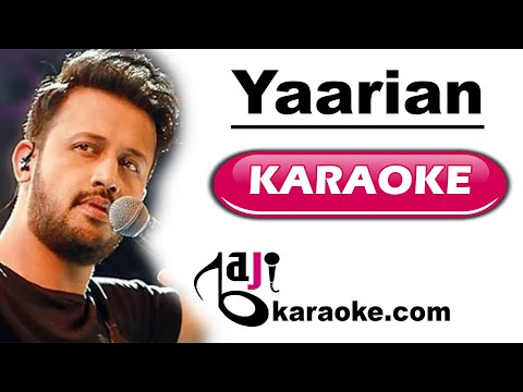 Yaarian - Video Karaoke - ISPR Defense Day Song - Atif & Ali Zafar - by Baji Karaoke