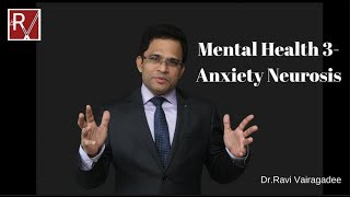 Mental Health 3 - ANXIETY NEUROSIS