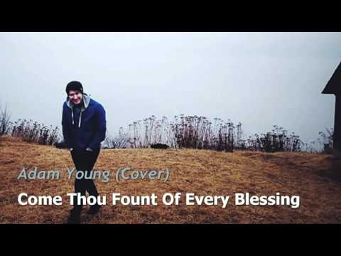 Come Thou Fount Of Every Blessing - Adam Young [Owl City] (Cover) Lyrics [CC]