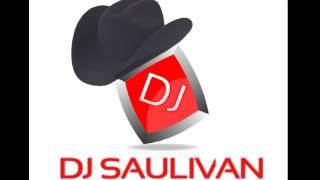 HURACANES DEL NORTE MIX - DJ SAULIVAN
