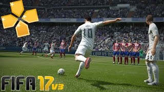 FIFA 17 v3 ● PPSSPP Apenas 516MB! By:Zikadroid
