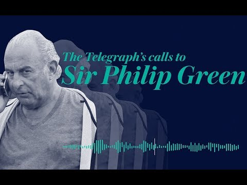 The Telegraph's phone calls to Sir Philip Green