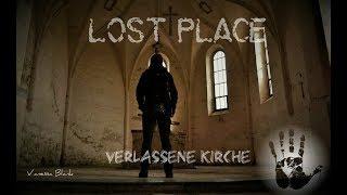 Lost Place 🕸 Die verlassene Geisterkirche Vanessa Blank - Outdoor Bavaria 4K