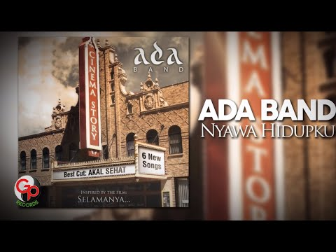 Ada Band | Nyawa Hidupku [Official Lyric Video]