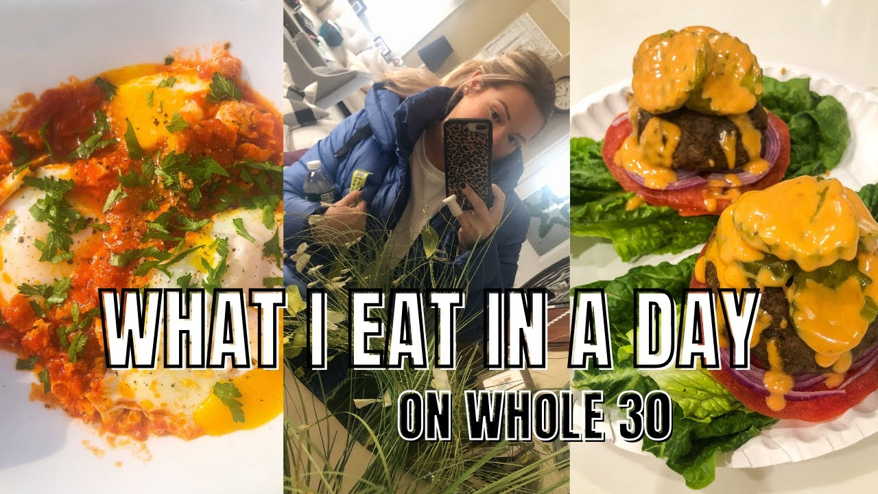 Download WHOLE 30 WHAT I EAT IN A DAY/COUPLE OF DAYS!