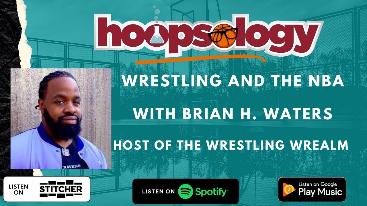 Hoopsology Interview: NBA Stars Laying the SmackDown in the Wrestling World with Brian H. Waters