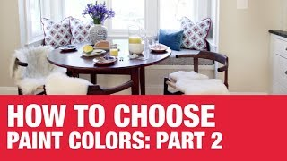How To Choose Paint Colors: Part 2 - Ace Hardware