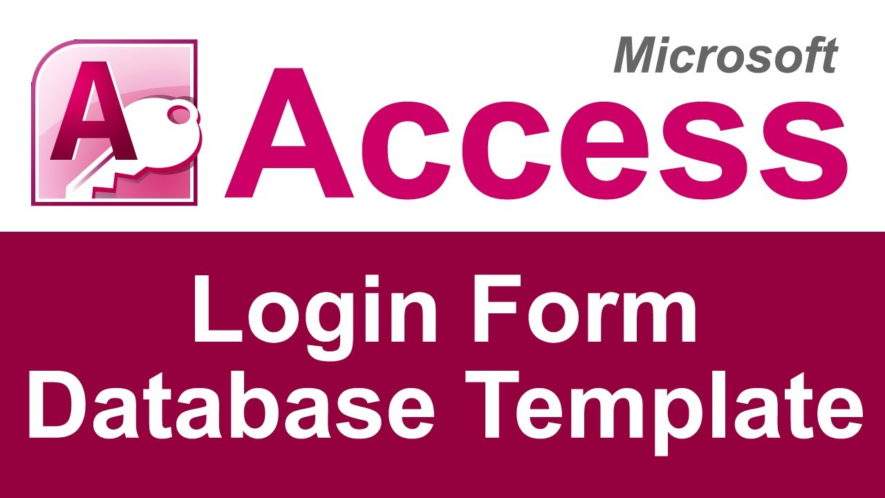 Microsoft Access Login Form Database Template - YouTube