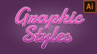 Graphic Style | Text Effect in Adobe Illustrator Tutorial