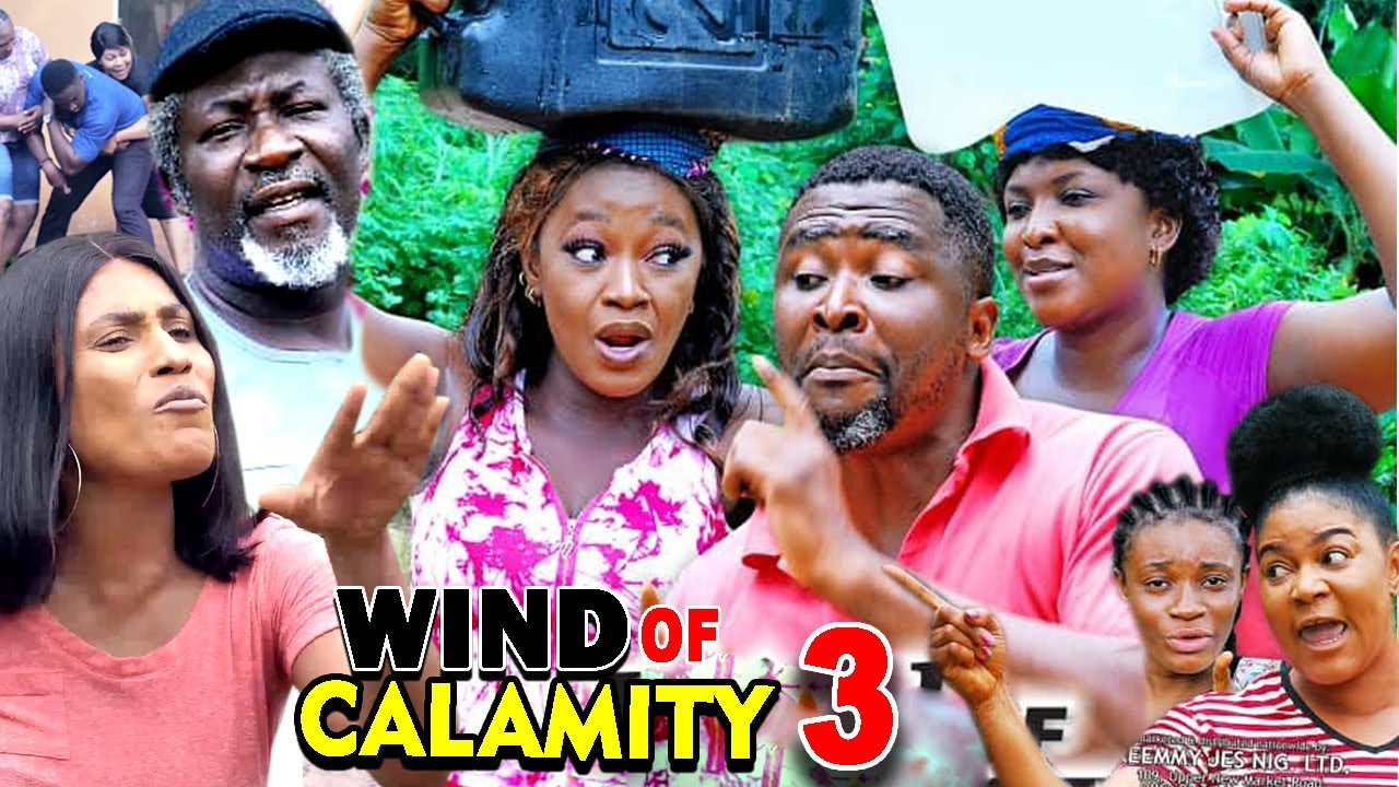 Download WIND OF CALAMITY SEASON 3 (New Hit Movie) - 2020 Latest Nigerian Nollywood Movie Full HD