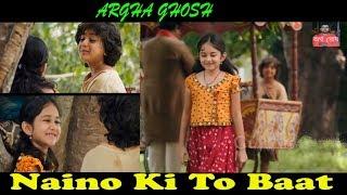 Naino Ki To Baat | Ek Cute si Love Story | Female Version | Emotional song- 2018 | Argha Ghosh
