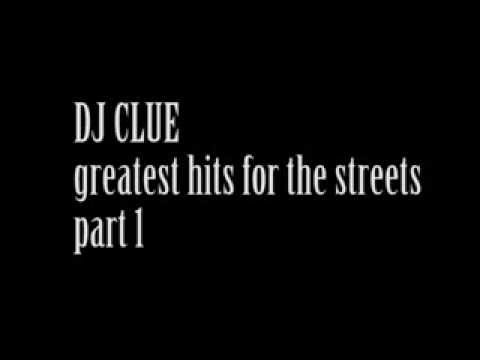 DJ Clue greatest hits for the streets!
