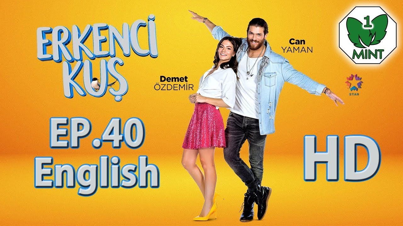 Early Bird - Erkenci Kus 40 English Subtitles Full Episode HD