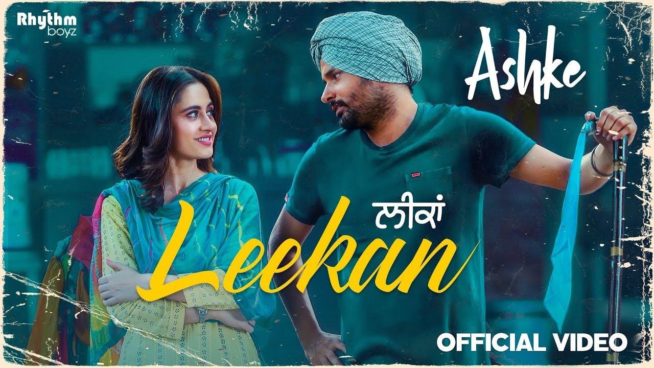 Leekan | Amrinder Gill | Jatinder Shah | Raj Ranjodh| Ashke | Rhythm Boyz