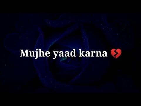 Mujhe Yaad Karna 💔 Very Sad Heart Touching Shayari 💔 Very Sad Hindi Shayari
