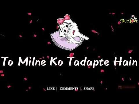 Suno Acha nahi hota kisi ko aise tadpana 😜