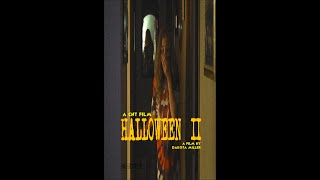 """HALLOWEEN II"" (2015) - (a fan film)"