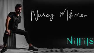 NEFES 2019 NURAY MEHEREOV NEFES 2019