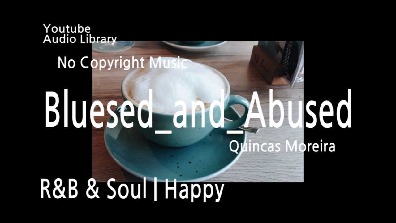 Bluesed And Abused Youtube Audio Library Free Soundtrack No Copyright Music