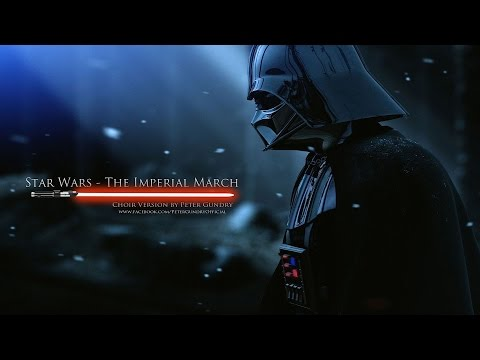 Star Wars - Imperial March | Choir Version (Darth Vader's Theme)