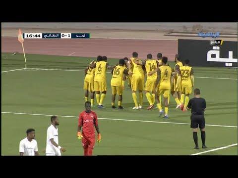 ملخص مباراة أحد 2-1 الطائي | نهائي كأس أمنية 7-8-2018