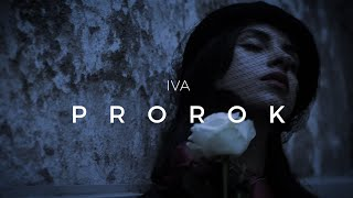IVA - Prorok (Official Video)