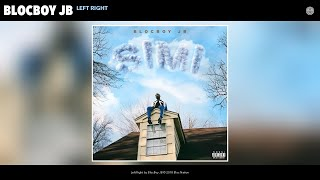 BlocBoy JB - Left Right (Audio)