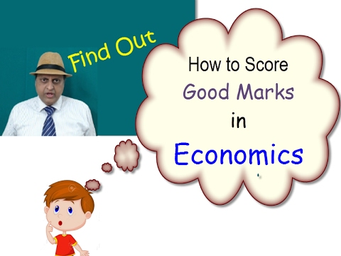 How to score High marks in Economics. Tips for good Marks in Economics. Learn Economics