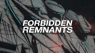 Bazic X Berst: Forbidden Remnants