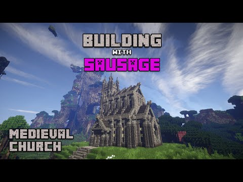 Minecraft - Building with Sausage - Medieval Church