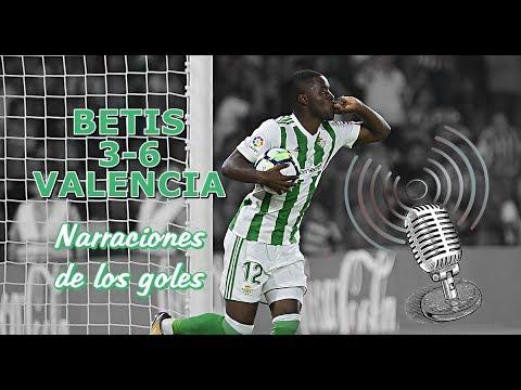 Betis 3-6 Valencia | Narraciones de los goles de Campbell, Sanabria y Tello