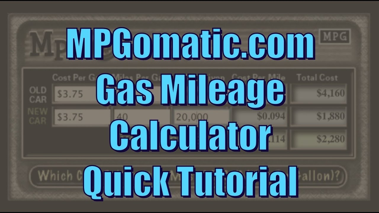 gas mileage calculator tutorial youtube