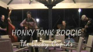 HONKY TONK BOOGIE by The Lucky Cupids live; Glacial Lounge Koper 2010.wmv