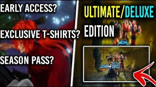 JUMP FORCE - DELUXE/ULTIMATE EDITION Breakdown + Special Announcement