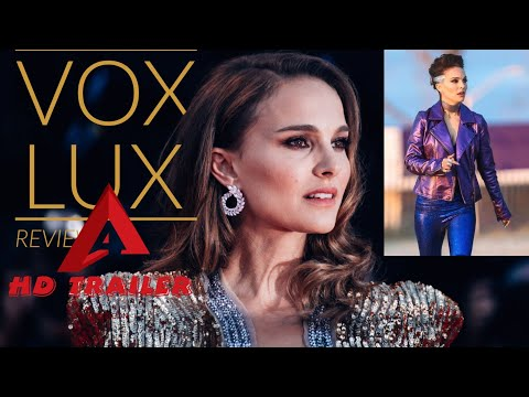 VOX LUX-2018 OFFICIAL MOVIE TRAILER Natalie Portman Raffey Cassidy Stacy Martin
