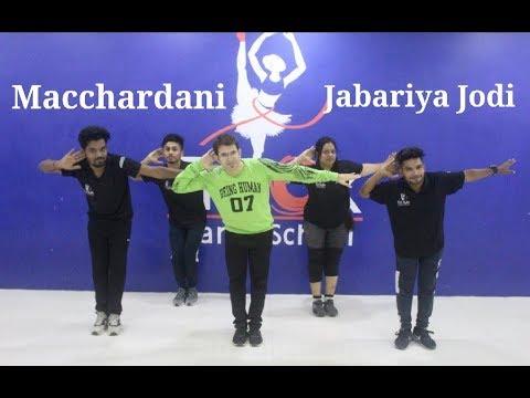 Macchardani | Jabariya Jodi | Sidharth Malhotra & Parineeti | Trilok DANCE School