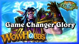 Power Word Glory Game Changer ~ Hearthstone Heroes of Warcraft The League of Explorers V