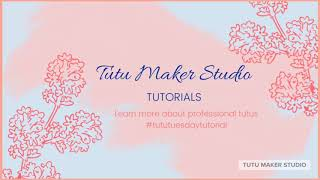 Learn to make ballet tutus-the basque
