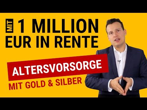 ALTERSVORSORGE Mit GOLD & SILBER: Mit 1 Million Euro In Rente (Münzen & Barren)