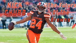 "The Nick Chubb Story | ""Future Of The Browns"""
