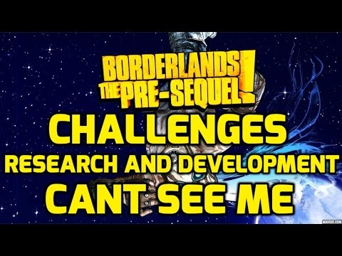Borderlands: The Pre-Sequel Challenges - Research and Development - Can