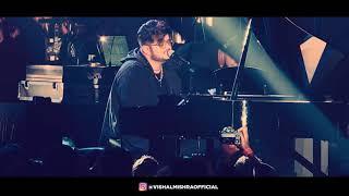 Tujhe Kitna Chahein Aur Hum | Vishal Mishra Live | Kabir Singh | Unplugged | Mithoon | Jubin