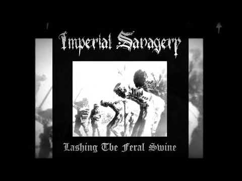 Imperial Savagery - From Advent To Casket (taken from the release Lashing The Feral Swine on HPGD)