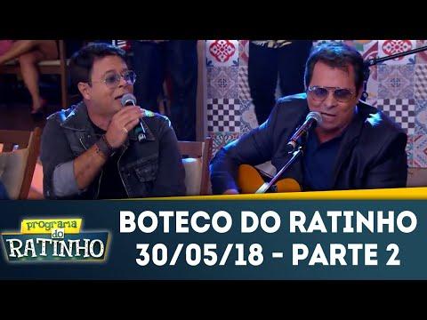 Boteco Do Ratinho - Parte 2 | Programa Do Ratinho (30/05/18)