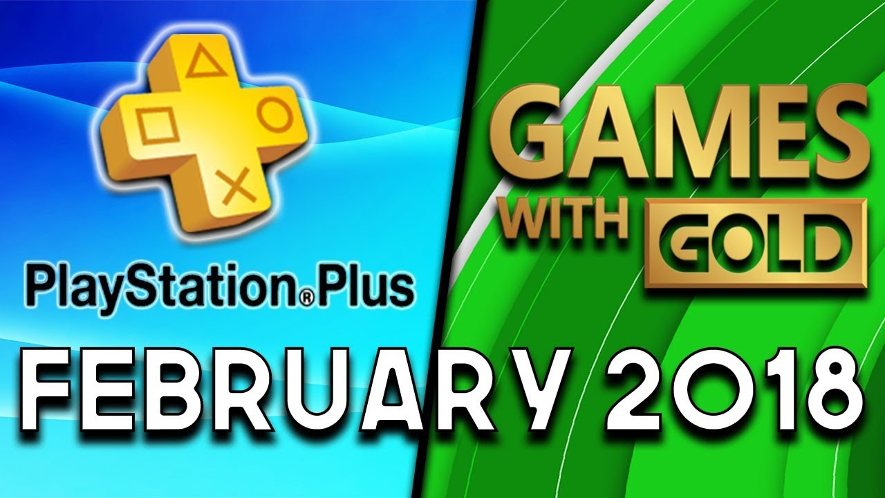 Playstation Plus Vs Xbox Games With Gold February 2018