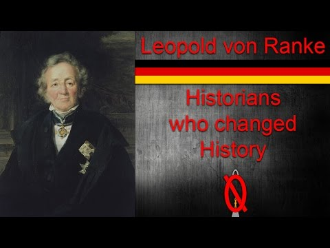 Leopold Von Ranke | Historians who changed history