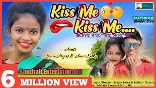 KISS ME KISS ME || NEW SANTHALI VIDEO SONG 2019 || PRAVEEN KISKU