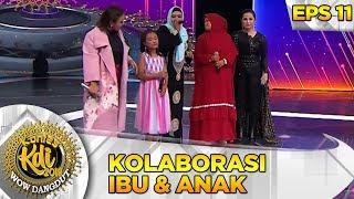 Cetar Abis Kolaborasi Ibu & Anak Ft Ina Situbondo [SI KECIL] - Kontes KDI Eps 11 (30/9)